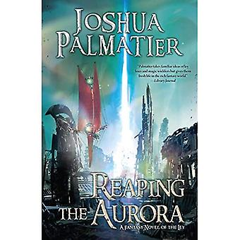 Reaping the Aurora (Ley)