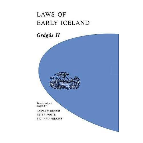 Laws of Early Iceland  Gragas II (University of Manitoba Icelandic Series)