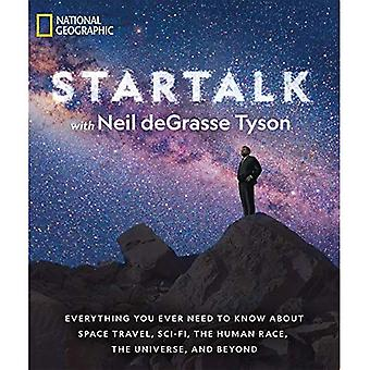 Charla de estrellas: Todo que necesita saber sobre viajes espaciales, Sci-Fi, la raza humana, el universo y más allá