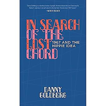 In Search of the Lost Chord: 1967 and the Hippie� Idea