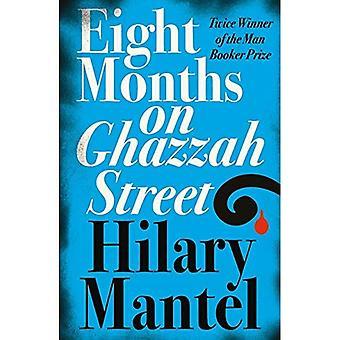Acht maanden op Ghazzah Street