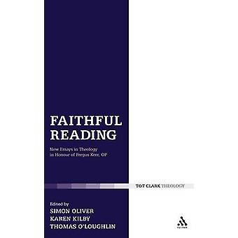 Faithful Reading New Essays in Theology in Honour of Fergus Kerr Op by OLoughlin & Thomas