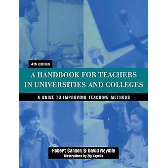 Handbook for Teachers in Universities and Colleges by Newble & David