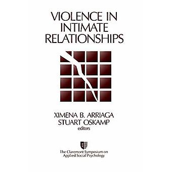 Violence in Intimate Relationships by Claremont Symposium on Applied Social Ps
