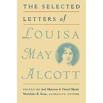 Ausgewählte Briefe von Louisa kann Alcott von Myerson & Joel