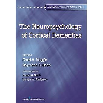 Neuropsykologi av kortikala demenssjukdomar av Bush & Shane S.