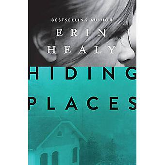 Hiding Places by Healy & Erin