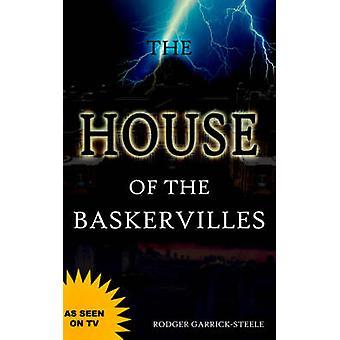 Das Haus von Baskerville von GarrickSteele & Rodger
