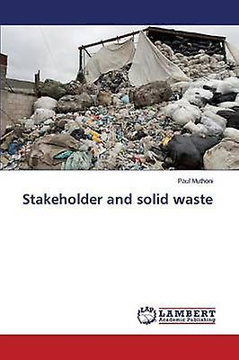 Stakeholder and solid waste by Muthoni Paul
