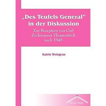 Des Teufels General in der Diskussion by Weingran & Katrin