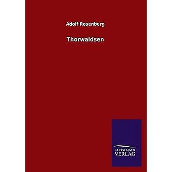 Thorwaldsen von Rosenberg & Adolf