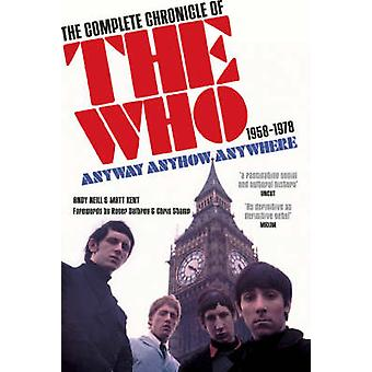 Anyway Anyhow Anywhere - The Complete Chronicle of the  -Who - 1958-1978