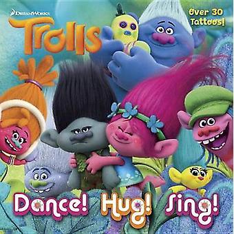 Dance! Hug! Sing! (DreamWorks Trolls) by Rachel Chlebowski - Random H