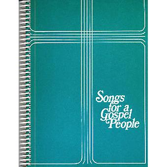 Songs for a Gospel People by Gerald R. Hobbs - 9780919599420 Book
