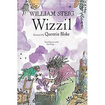 Wizzil by William Steig - Quentin Blake - 9781250056733 Book