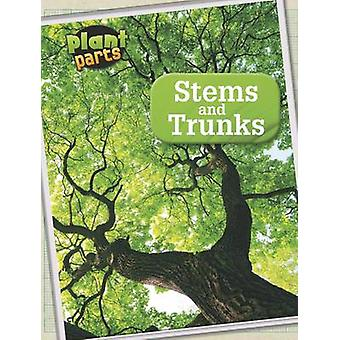 Stems and Trunks by Melanie Waldron - HL Studios - 9781406274875 Book