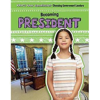Becoming President by Michael Rajczak - 9781482440416 Book