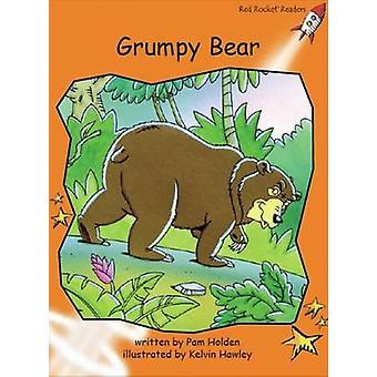 Grumpy Bear by Pam Holden - Kelvin Hawley - 9781776541713 Book