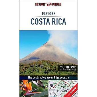 Insight Guides Explore Costa Rica by Insight Guides Explore Costa Ric