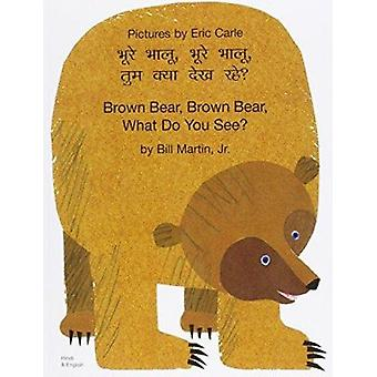 Brown Bear - Brown Bear - What Do You See? In Hindi and English by Bi