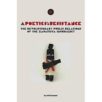 A Poetics of Resistance - The Revolutionary Public Relations of the Za