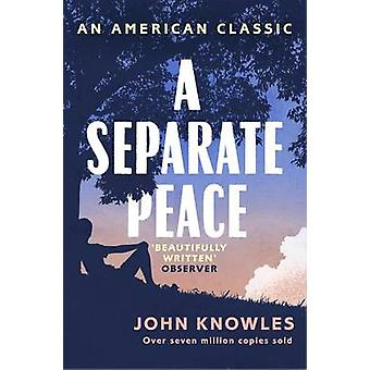 a review of separate peace by john knowel Nassau community college - college catalog isidoro ramos students should first review the a satisfy the senior college's entrance and/or graduation separate.