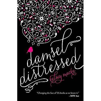 Damsel Distressed by Macke & Kelsey
