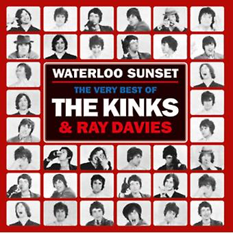 Waterloo Sunset: The Very Best of The Kinks and Ray Davies by The Kinks