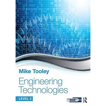Engineering Technologies by Tooley Mike