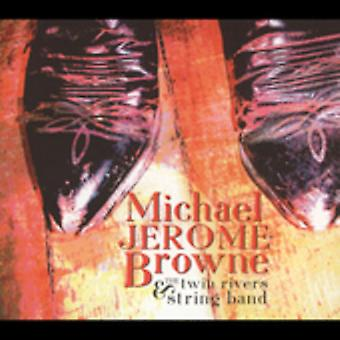 Michael Jerome Browne - Michael Jerome Browne & the Twin Rivers String Ban [CD] USA import