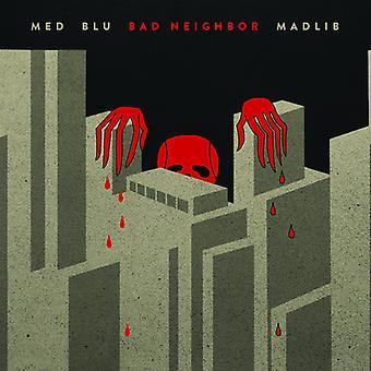 Med / Blu / Madlib - dårlig nabo [CD] USA import