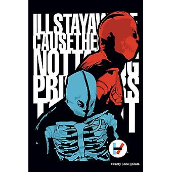 21 Pilots Quote Qoute Poster Poster Print