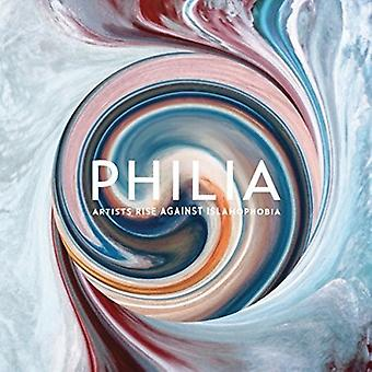 Forskellige kunstner - Philia: Kunstnere stige mod islamofobi [CD] USA import
