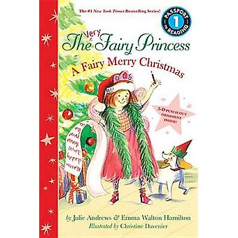 The Very Fairy Princess - A Fairy Merry Christmas by Julie Andrews - E