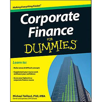 Corporate Finance For Dummies by Michael Taillard - 9781118412794 Book