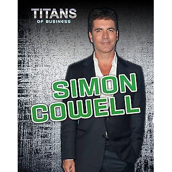 Simon Cowell av Richard Spilsbury - Darren Lingard - 9781406240351 Bo