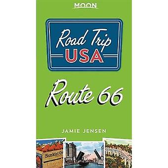 Road Trip USA Route 66 (Fourth Edition) by Jamie Jensen - 97816404952