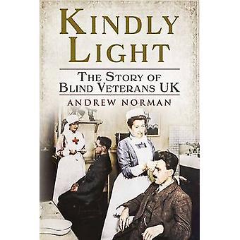 Bitte Licht - die Geschichte von Blind Veterans UK von Andrew Norman - 97817