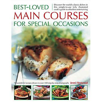 Best-Loved Main Courses for Special Occasions - Discover the World's C