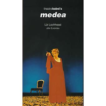 Medea by Liz Lochhead - 9781854596024 Book