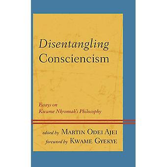 Förgrymmat Consciencism - essäer om Kwame Nkrumahs filosofi av D