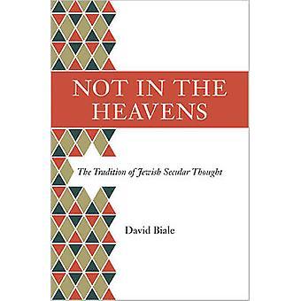 No en los cielos - la tradición del judío Secular pensado por David