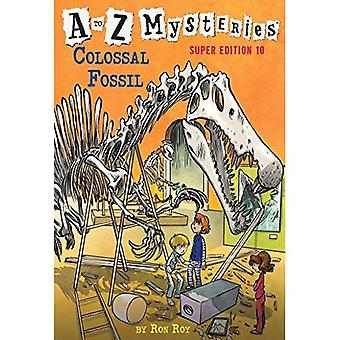 A to Z Mysteries Super Edition #10: Colossal Fossil