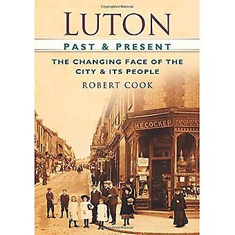 Luton, vorbei an & vorhanden: Im Wandel der Stadt & Menschen