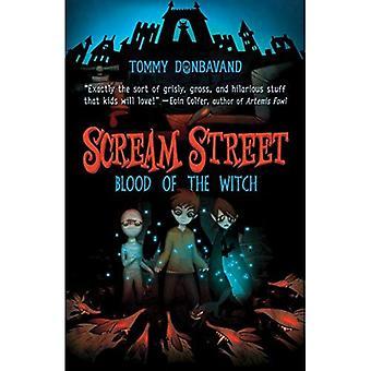 Schrei-Straße: Blut der Hexe
