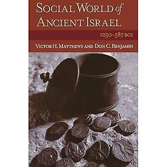 Monde social de l'ancien Israël: 1250-587 avant notre ère