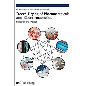 Freeze-Drying of Pharmaceuticals and Biopharmaceuticals: Principles and Practice (Spr - Organophosphorus Chemist)