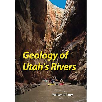 Geology of Utah's Rivers