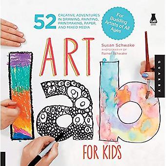 Atelier d'art pour les enfants: 52 aventures créatives dans le dessin, la peinture, gravure, papier et mixte - pour les artistes en herbe de tous âges
