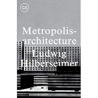 Metropolisarchitecture och utvalda essäer (Columbia University GSAPP Sourcebook)